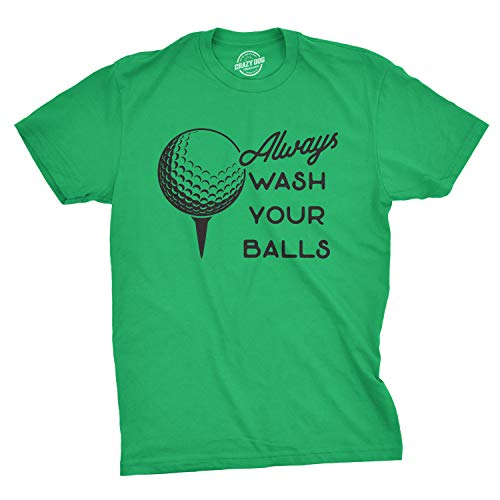 Mens Always Wash Your Balls T Shirt Funny Golf Fathers Day Golfing Gift for Dad (Green) - S