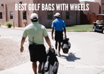 Best Golf Bags With Wheels