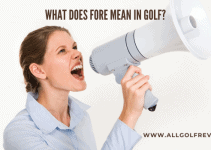What Does Fore Mean In Golf