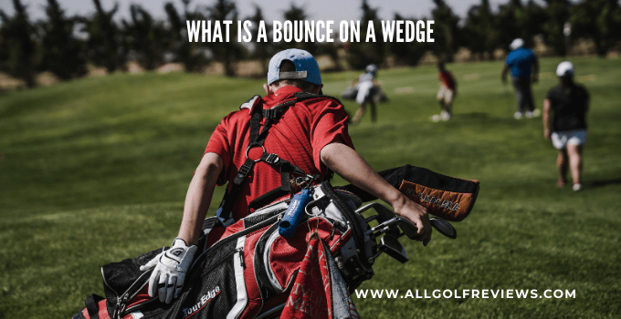 what is a bounce on a wedge