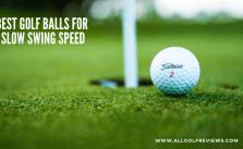 Best Golf Balls For Slow Swing Speed