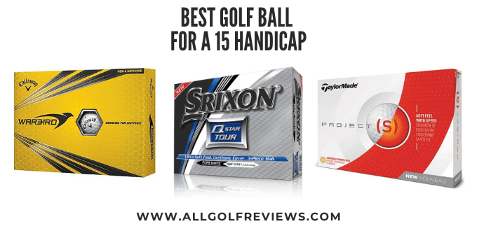 Best Golf Ball for 15 Handicap