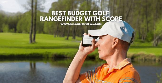 Best Budget Golf Rangefinder With Scope