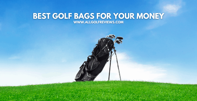 Best Golf Bag for the Money
