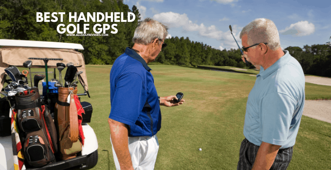 Best Handheld Golf GPS