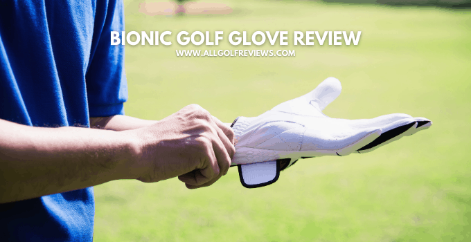 Bionic Golf Glove Review