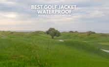 Best Golf Jacket Waterproof