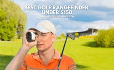 Best Golf Rangefinder Under $150