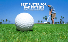 Best Putter for Bad Putters