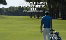 Best Golf Shoes For Arthritic Feet
