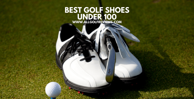 Best Golf Shoes Under 100