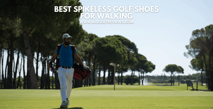 Best Spikeless Golf Shoes For Walking