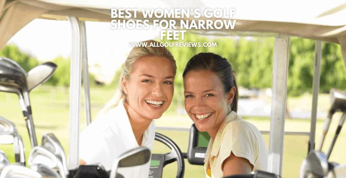 Best Womens Golf Shoes For Narrow Feet