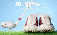 Most Comfortable Golf Shoes For Wide Feet