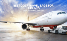 Best Golf Travel Bag For Airlines