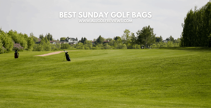 Best Sunday Golf Bags 2021