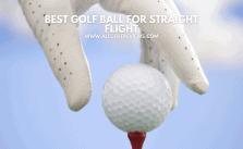 Best Golf Ball for Straight Flight