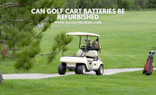 Can Golf Cart Batteries be Refurbished