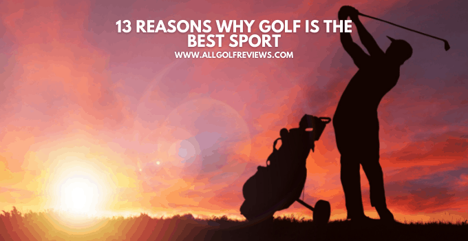 why golf is the best sport